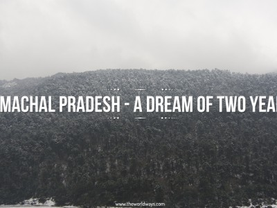 Himachal Pradesh - A Dream Of Two Years
