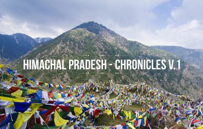 Himachal Pradesh - Chronicles V.1