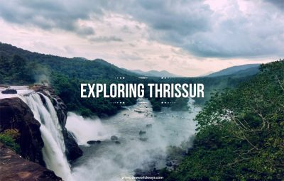 Exploring Thrissur