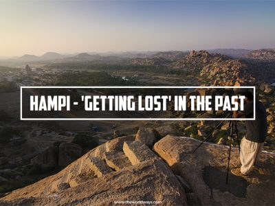 Hampi - 'Getting Lost' In The Past